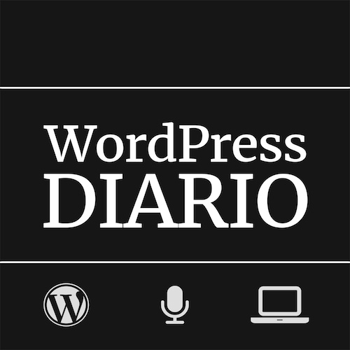 WordPress Diario, el podcast